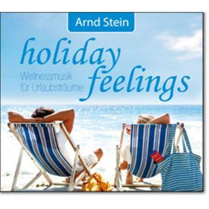 Entspannungsmusik Holiday Feelings