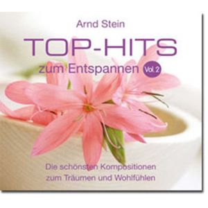Entspannungsmusik Top-Hits zum Entspannen Vol. 2
